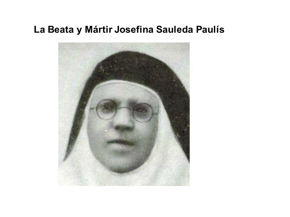 La Beata y Mártir Josefina Sauleda Paulís