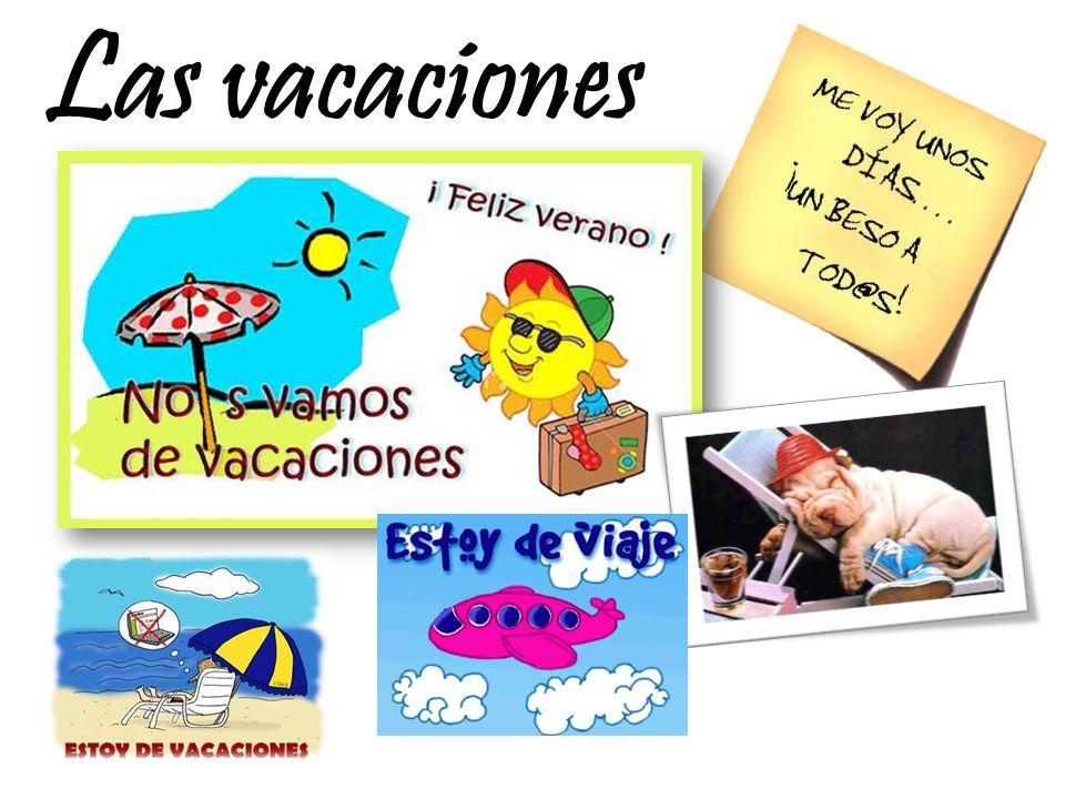 De vacaciones 1 ¿Qué es lo más importante para tí.