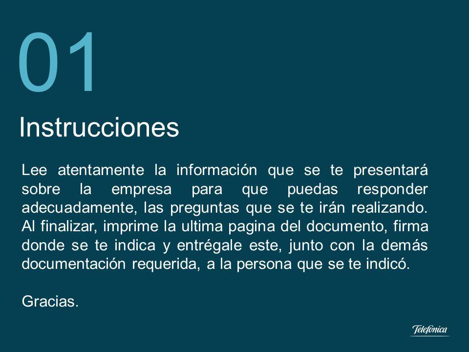Área: Lorem ipsum Razón Social: Telefónica 1 Instrucciones 01 Lee atentamente la información que se te presentará sobre la empresa para que puedas res