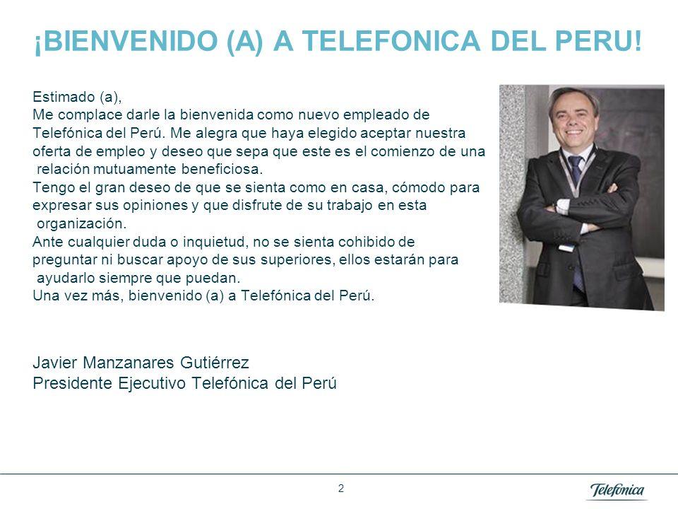 Área: Lorem ipsum Razón Social: Telefónica 2 ¡BIENVENIDO (A) A TELEFONICA DEL PERU! Estimado (a), Me complace darle la bienvenida como nuevo empleado