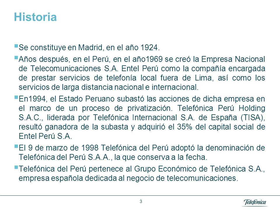 Área: Lorem ipsum Razón Social: Telefónica Historia Se constituye en Madrid, en el año 1924. Años después, en el Perú, en el año1969 se creó la Empres
