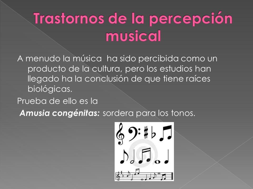 A menudo la música ha sido percibida como un producto de la cultura, pero los estudios han llegado ha la conclusión de que tiene raíces biológicas. Pr