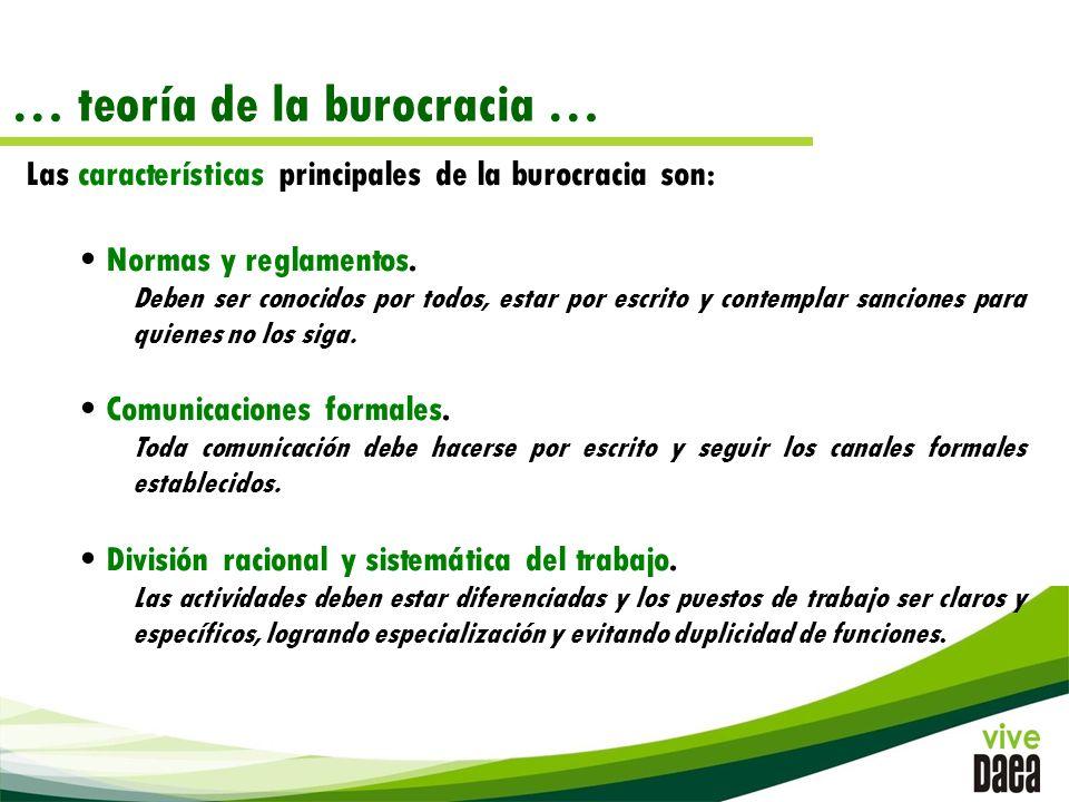 … teoría de la burocracia … Las características principales de la burocracia son: Normas y reglamentos.