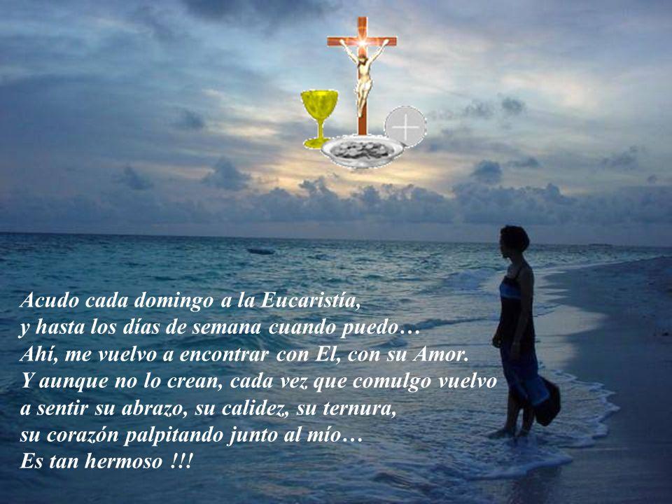 Sé que aún me queda mucho por avanzar, en mi fe, en mi experiencia con Dios. Pero ya no temo nada…mi Jesús está conmigo!!! Me cuesta, sí, me cuesta mu