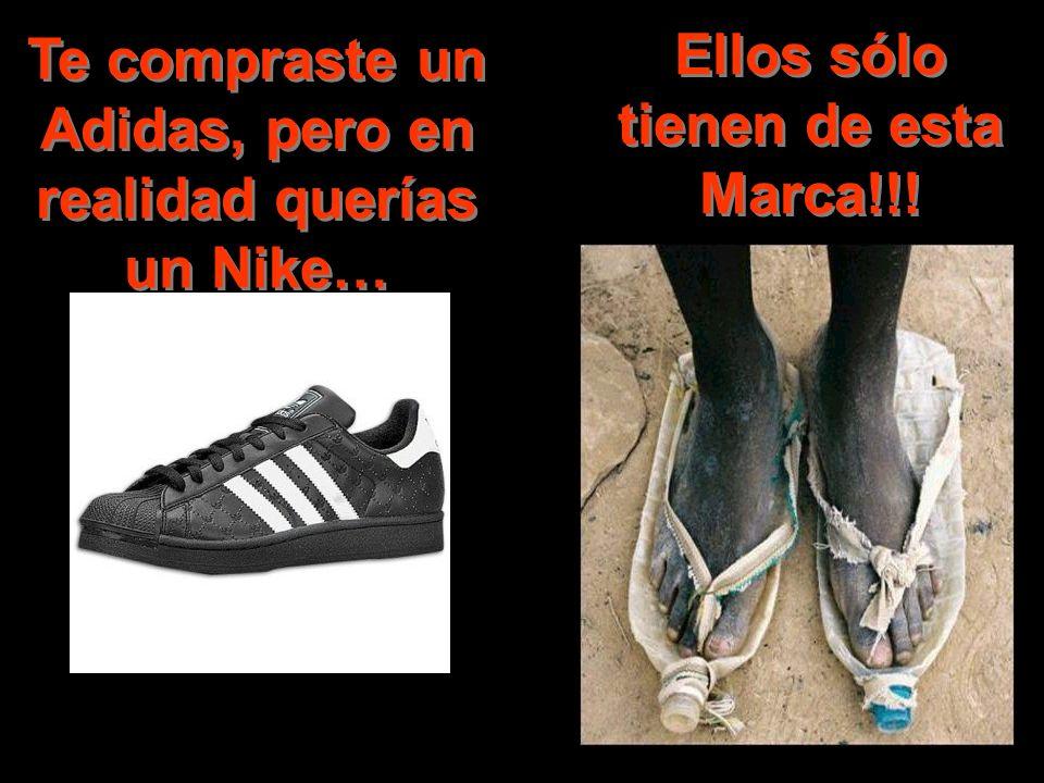 Te compraste un Adidas, pero en realidad querías un Nike… Ellos sólo tienen de esta Marca!!!