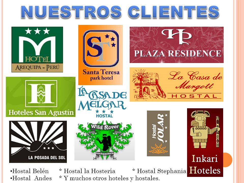 Hostal Belén* Hostal la Hostería* Hostal Stephania Hostal Andes* Y muchos otros hoteles y hostales.