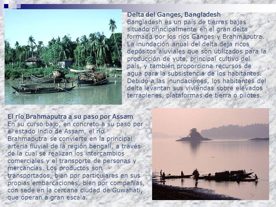 Delta del Ganges, Bangladesh Bangladesh es un país de tierras bajas situado principalmente en el gran delta formado por los ríos Ganges y Brahmaputra.