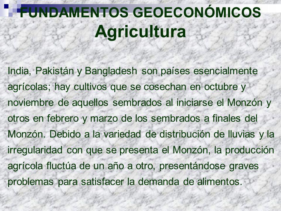 India, Pakistán y Bangladesh son países esencialmente agrícolas; hay cultivos que se cosechan en octubre y noviembre de aquellos sembrados al iniciars
