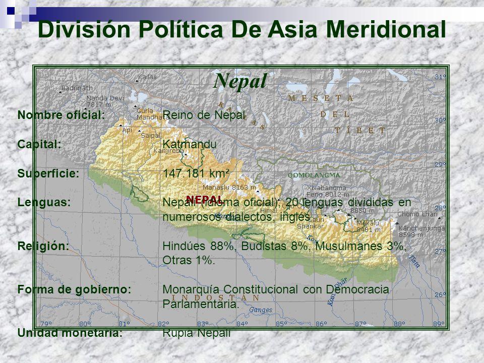 Nepal Nombre oficial: Reino de Nepal Capital: Katmandu Superficie: 147.181 km² Lenguas: Nepalí (idioma oficial), 20 lenguas divididas en numerosos dia