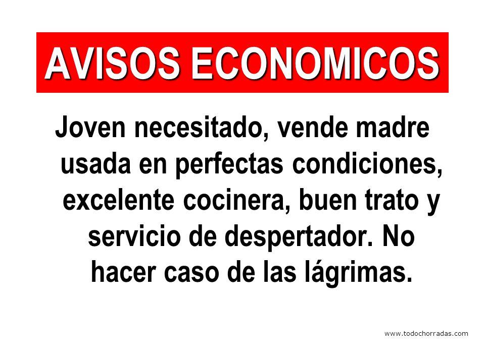 www.todochorradas.com Joven necesitado, vende madre usada en perfectas condiciones, excelente cocinera, buen trato y servicio de despertador.