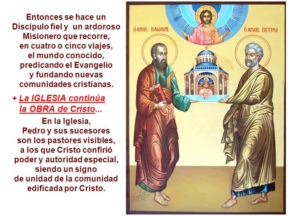 SAN PABLO llega a Jesús por un camino diferente. Lo conoce como enemigo que debe ser combatido, como aquel que anuncia un dios diferente que los maest
