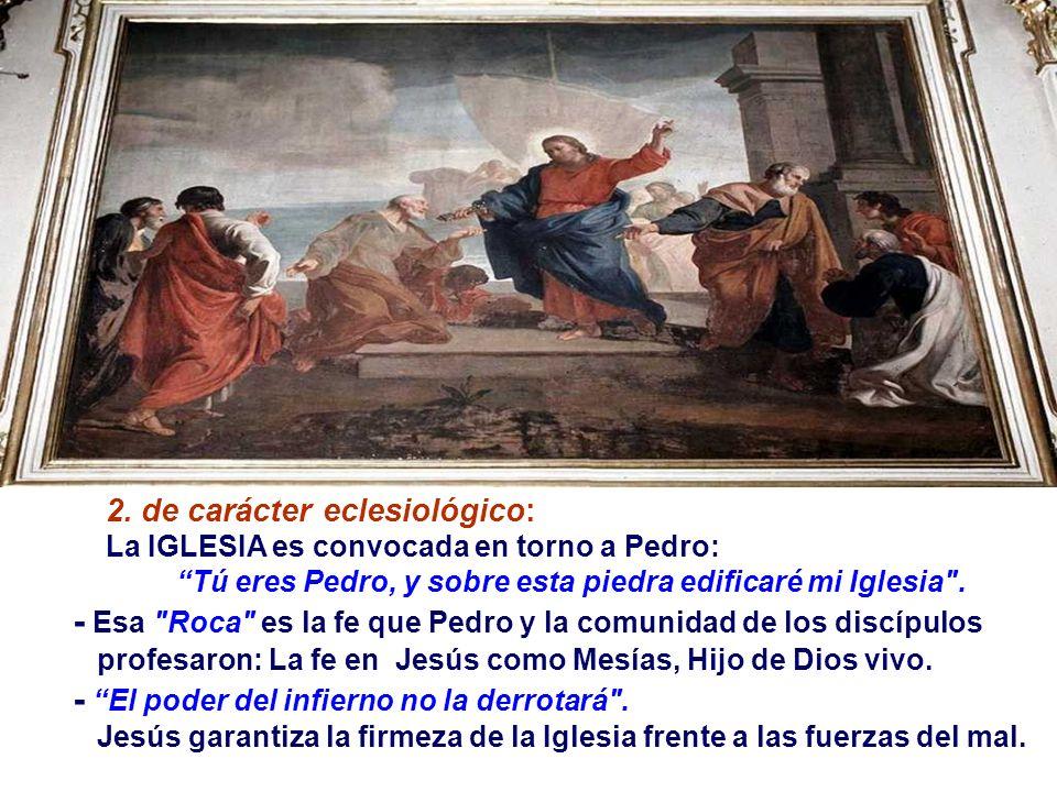 En el Evangelio, Cristo confiere a PEDRO el Primado sobre la Iglesia. (Mt 16,13-19) Es una Catequesis sobre el Papel eclesial de Pedro. Tiene dos part