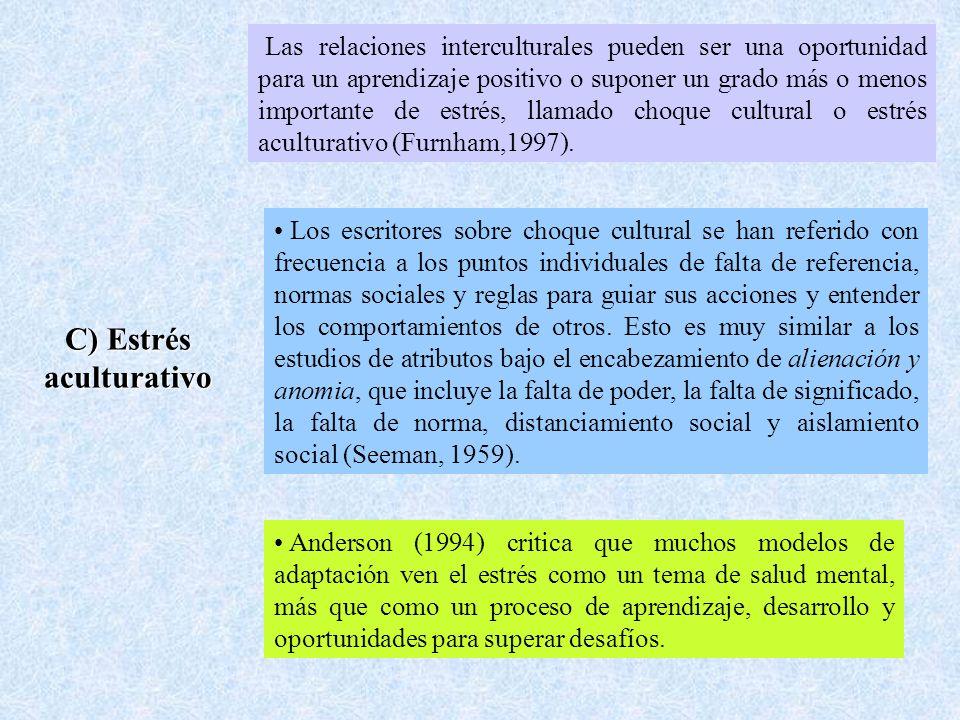 Las relaciones interculturales pueden ser una oportunidad para un aprendizaje positivo o suponer un grado más o menos importante de estrés, llamado choque cultural o estrés aculturativo (Furnham,1997).