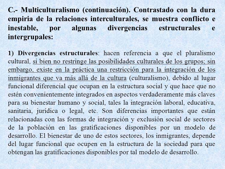 C.- Multiculturalismo (continuación).