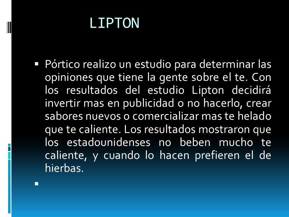 LIPTON Pórtico realizo un estudio para determinar las opiniones que tiene la gente sobre el te. Con los resultados del estudio Lipton decidirá inverti