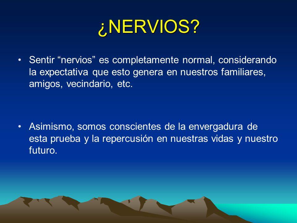¿NERVIOS? Sentir nervios es completamente normal, considerando la expectativa que esto genera en nuestros familiares, amigos, vecindario, etc. Asimism