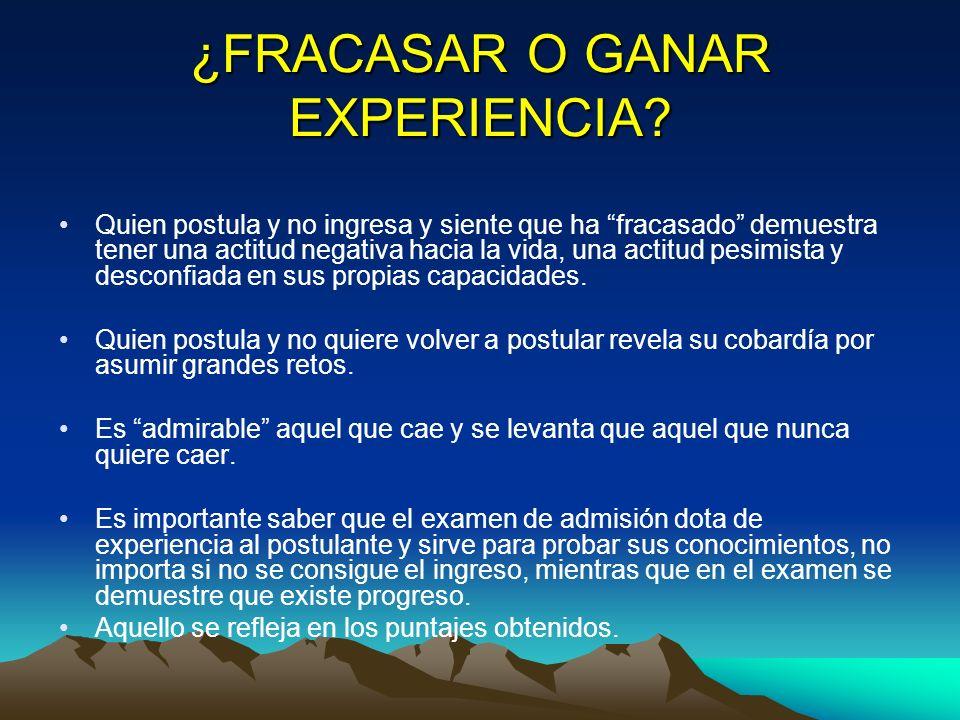 ¿FRACASAR O GANAR EXPERIENCIA.