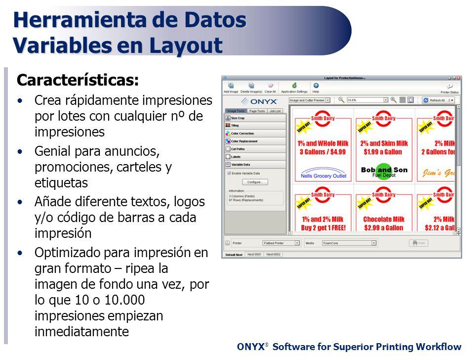 Herramienta de Datos Variables en Layout Características: Crea rápidamente impresiones por lotes con cualquier nº de impresiones Genial para anuncios,