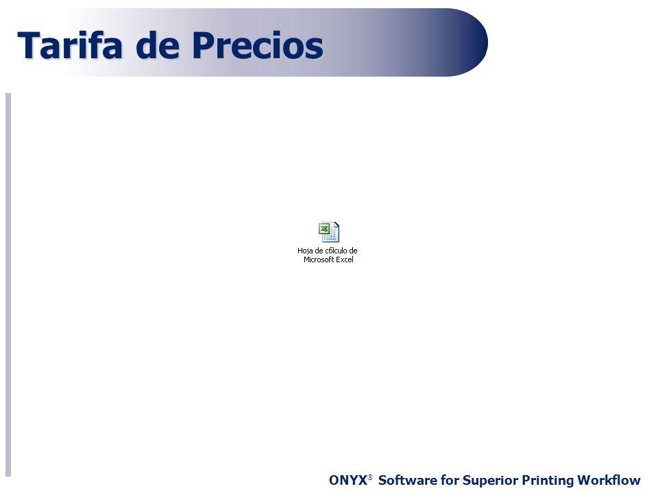 ONYX ® Software for Superior Printing Workflow Tarifa de Precios