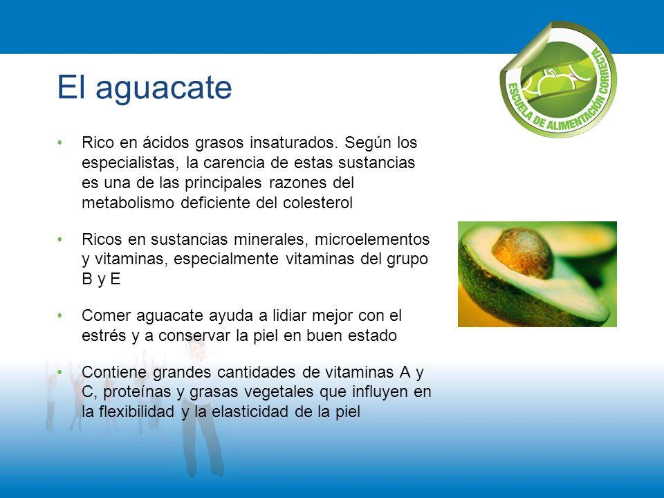 El aguacate Rico en ácidos grasos insaturados. Según los especialistas, la carencia de estas sustancias es una de las principales razones del metaboli