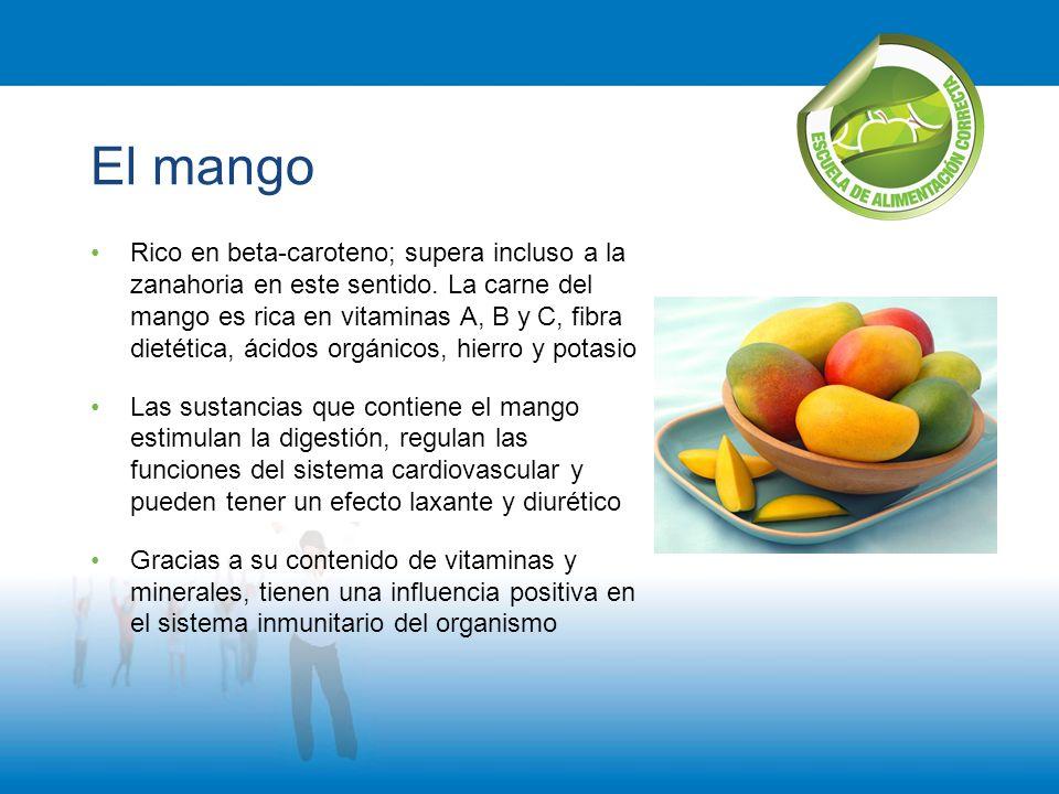 El mango Rico en beta-caroteno; supera incluso a la zanahoria en este sentido. La carne del mango es rica en vitaminas A, B y C, fibra dietética, ácid