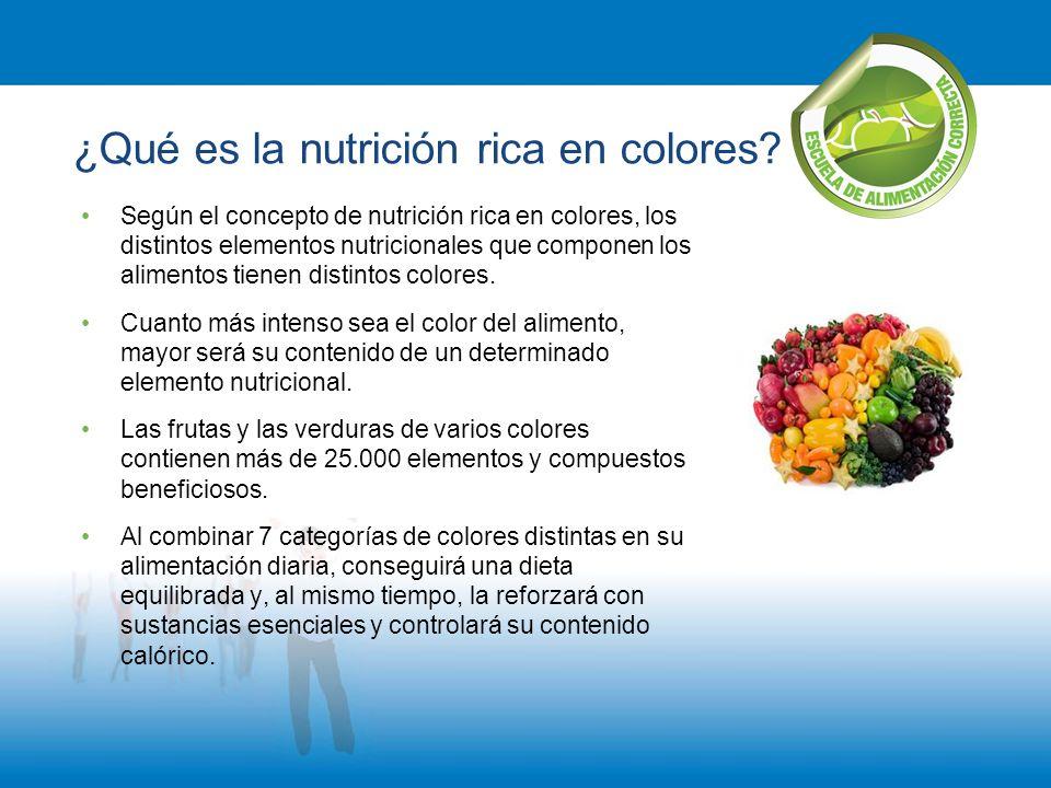 ¿Qué es la nutrición rica en colores? Según el concepto de nutrición rica en colores, los distintos elementos nutricionales que componen los alimentos