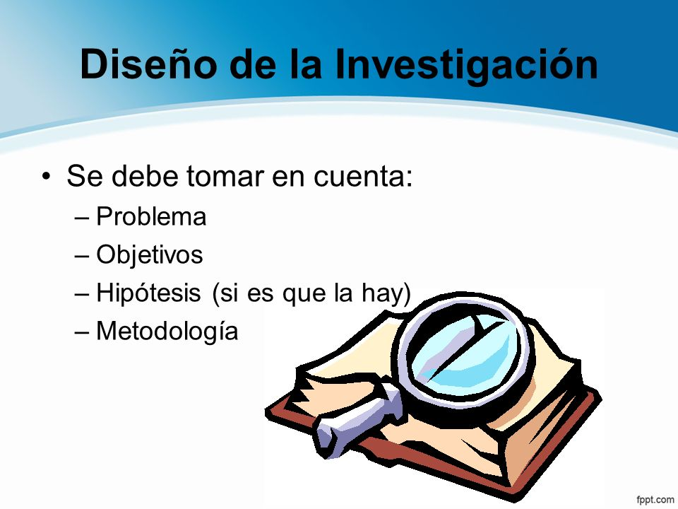 Problema –Detalla el objeto de estudio (¿qué se estudiará en sentido estricto?) –Ilustre la importancia del problema de investigación.