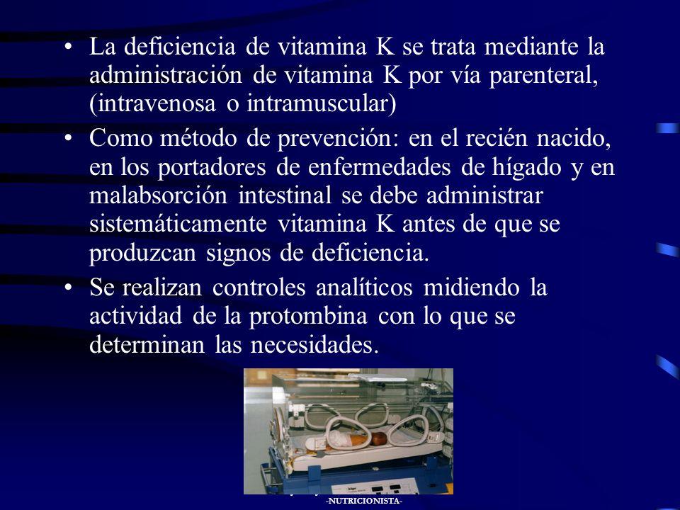 JUAN JOSÉ GONZÁLEZ SANTIAGO -NUTRICIONISTA- A todos los recién nacidos se les administra vitamina K en el momento del nacimiento, por vía intramuscula