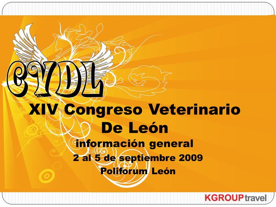 2 al 5 de septiembre 2009 Poliforum León XIV Congreso Veterinario De León información general