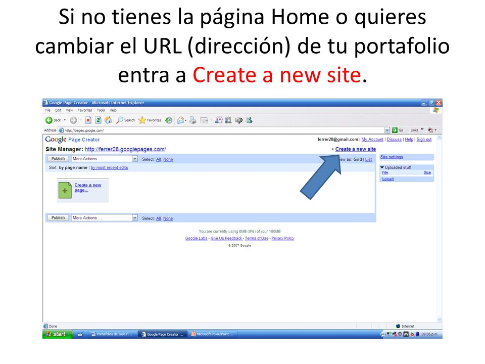 Si no tienes la página Home o quieres cambiar el URL (dirección) de tu portafolio entra a Create a new site.