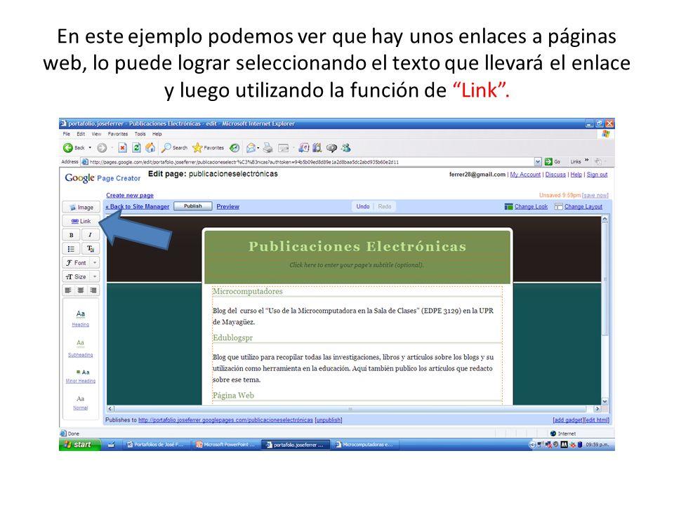 En este ejemplo podemos ver que hay unos enlaces a páginas web, lo puede lograr seleccionando el texto que llevará el enlace y luego utilizando la función de Link.