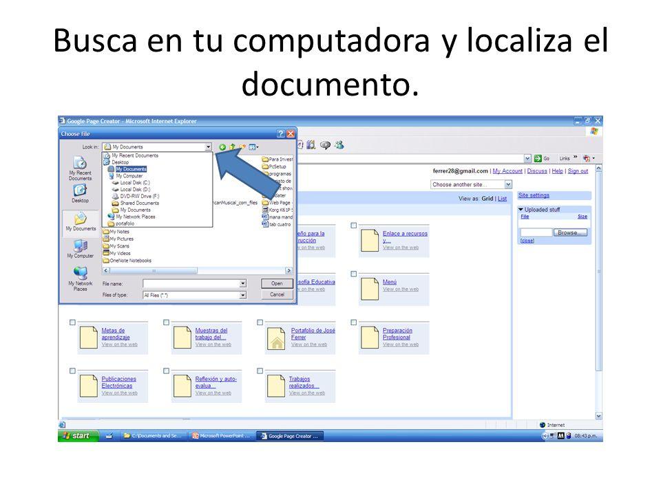 Busca en tu computadora y localiza el documento.
