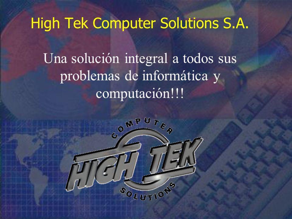 High Tek Computer Solutions S.A.