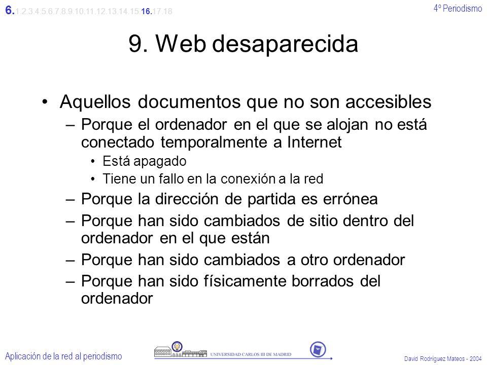 4º Periodismo Aplicación de la red al periodismo David Rodríguez Mateos - 2004 9.