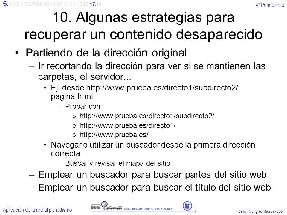 4º Periodismo Aplicación de la red al periodismo David Rodríguez Mateos - 2004 10.