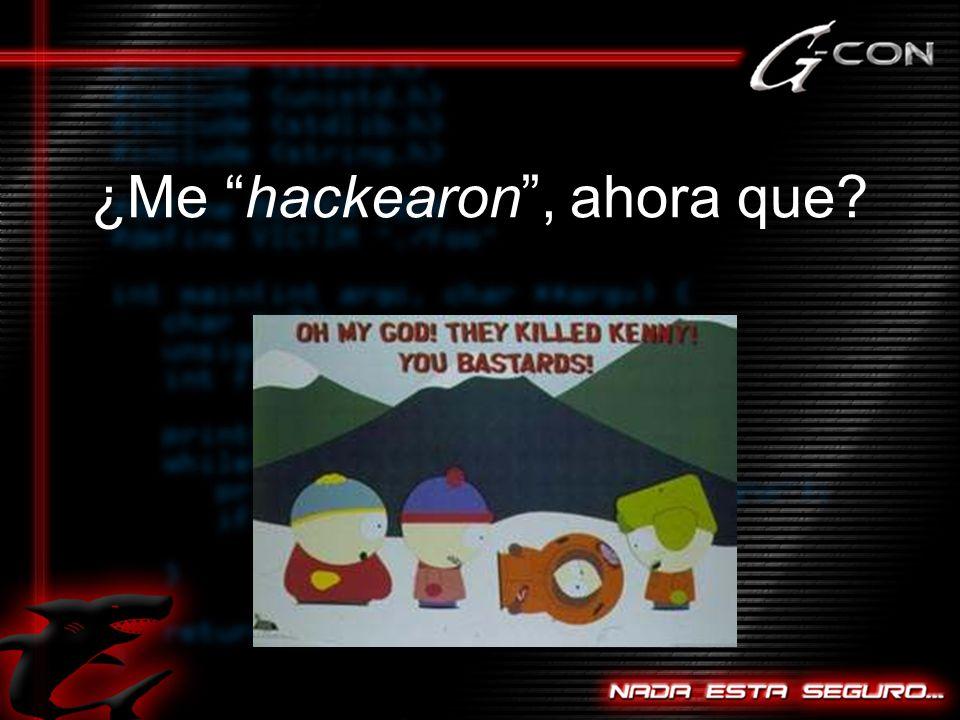 ¿Me hackearon, ahora que?