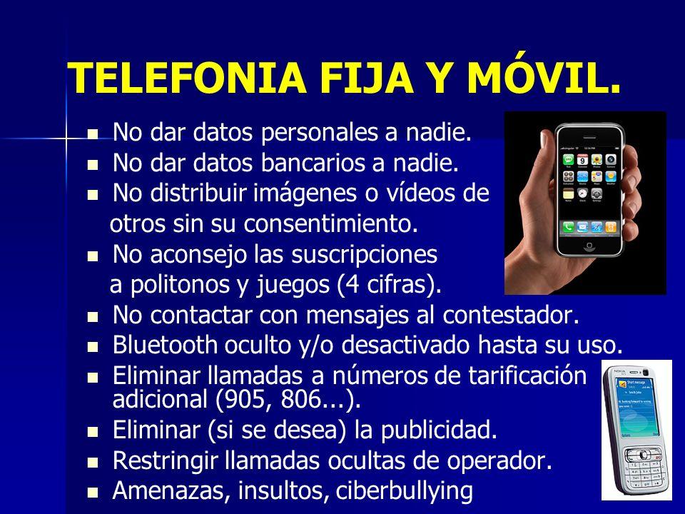 12 TELEFONIA FIJA Y MÓVIL. No dar datos personales a nadie.