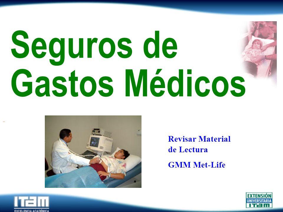 Seguro Personas Seguros de Gastos Médicos Revisar Material de Lectura GMM Met-Life