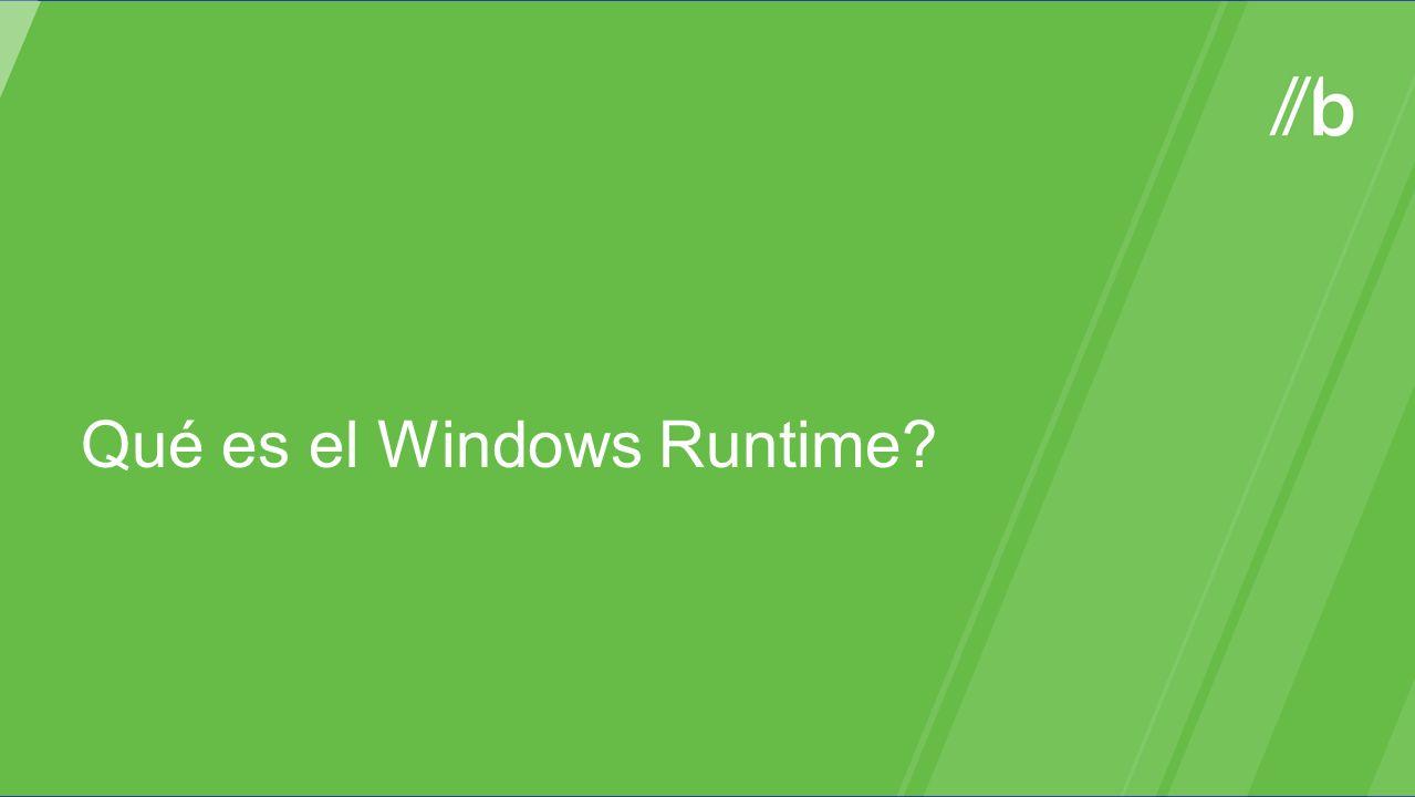 Qué es el Windows Runtime?