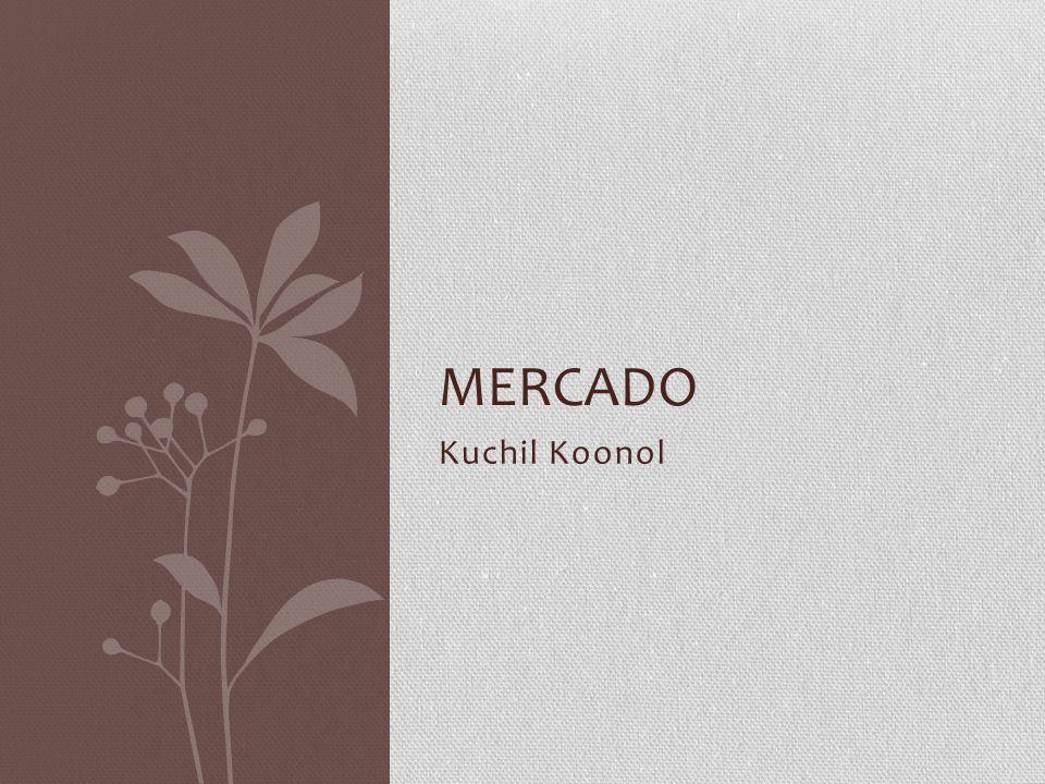 Kuchil Koonol MERCADO