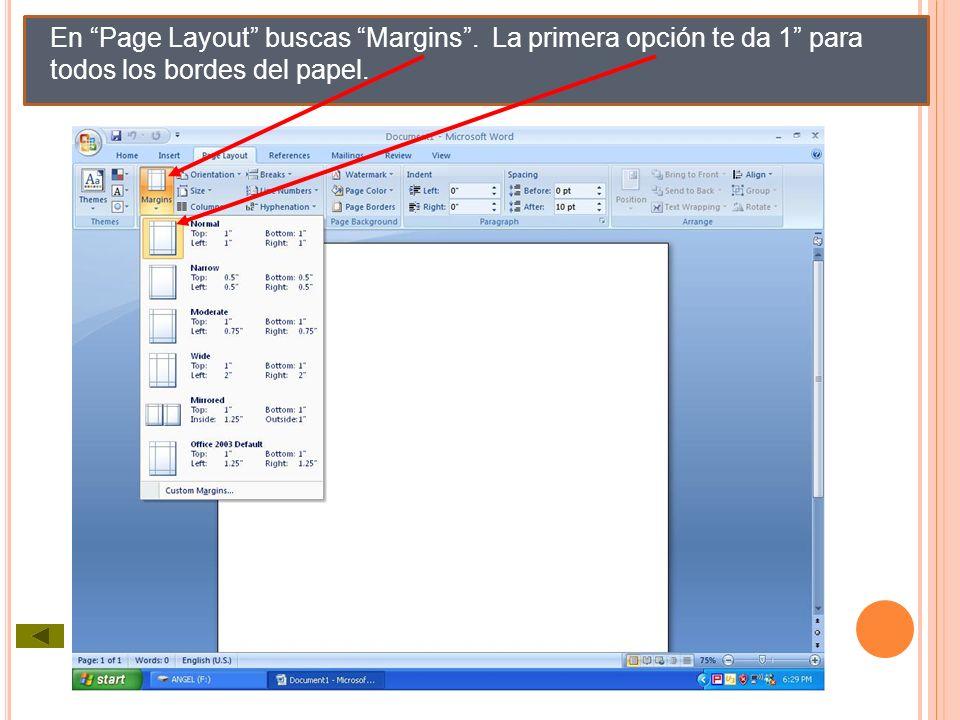 En Page Layout buscas Margins. La primera opción te da 1 para todos los bordes del papel.