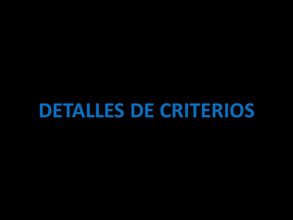 DETALLES DE CRITERIOS