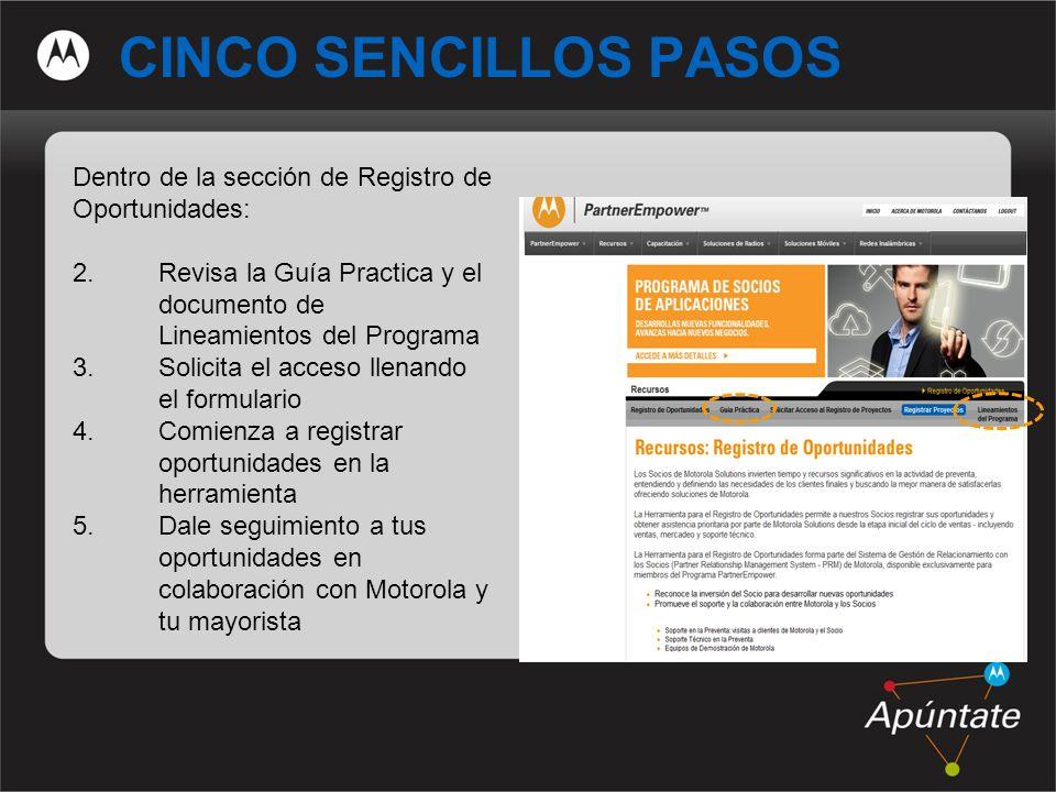 8 CINCO SENCILLOS PASOS Dentro de la sección de Registro de Oportunidades: 2.Revisa la Guía Practica y el documento de Lineamientos del Programa 3.Sol