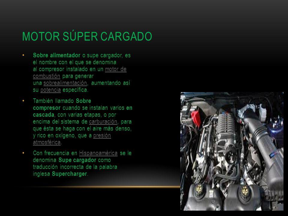 Sobre alimentador o supe cargador, es el nombre con el que se denomina al compresor instalado en un motor de combustión para generar una sobrealimenta