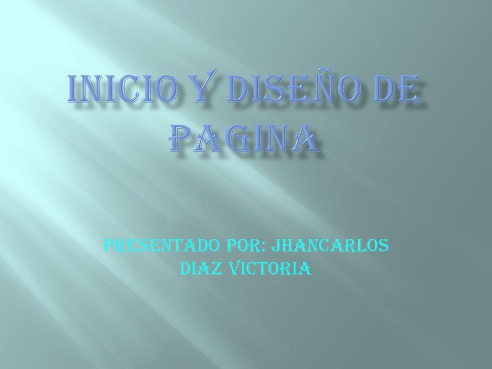 PRESENTADO POR: JHANCARLOS DIAZ VICTORIA