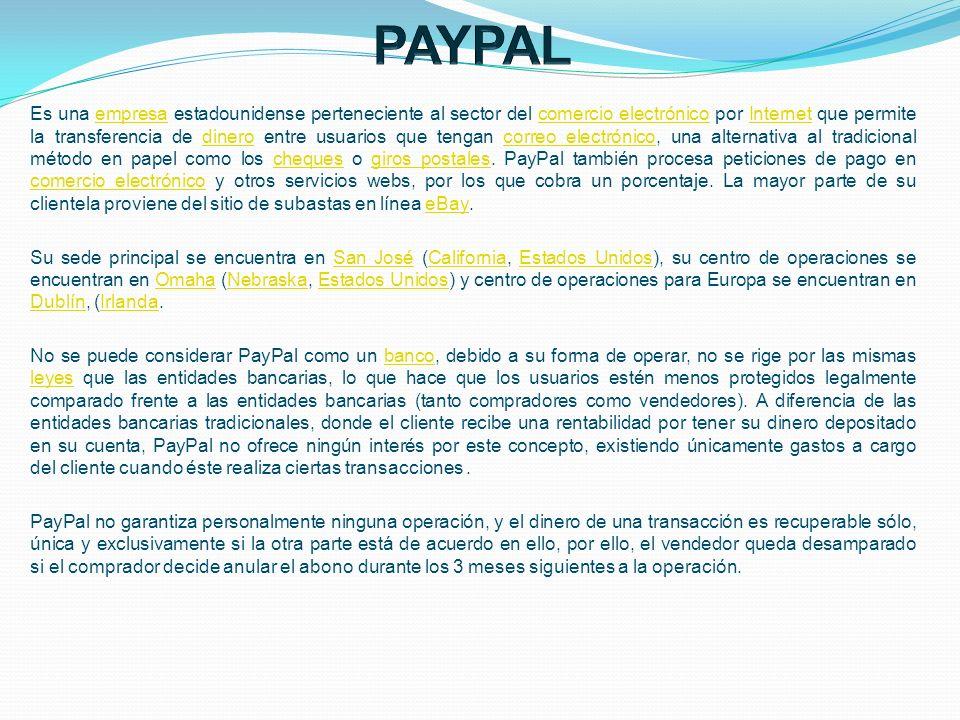 Es una empresa estadounidense perteneciente al sector del comercio electrónico por Internet que permite la transferencia de dinero entre usuarios que