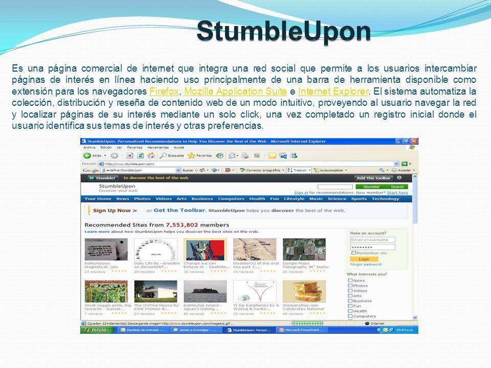 Es una página comercial de internet que integra una red social que permite a los usuarios intercambiar páginas de interés en línea haciendo uso princi