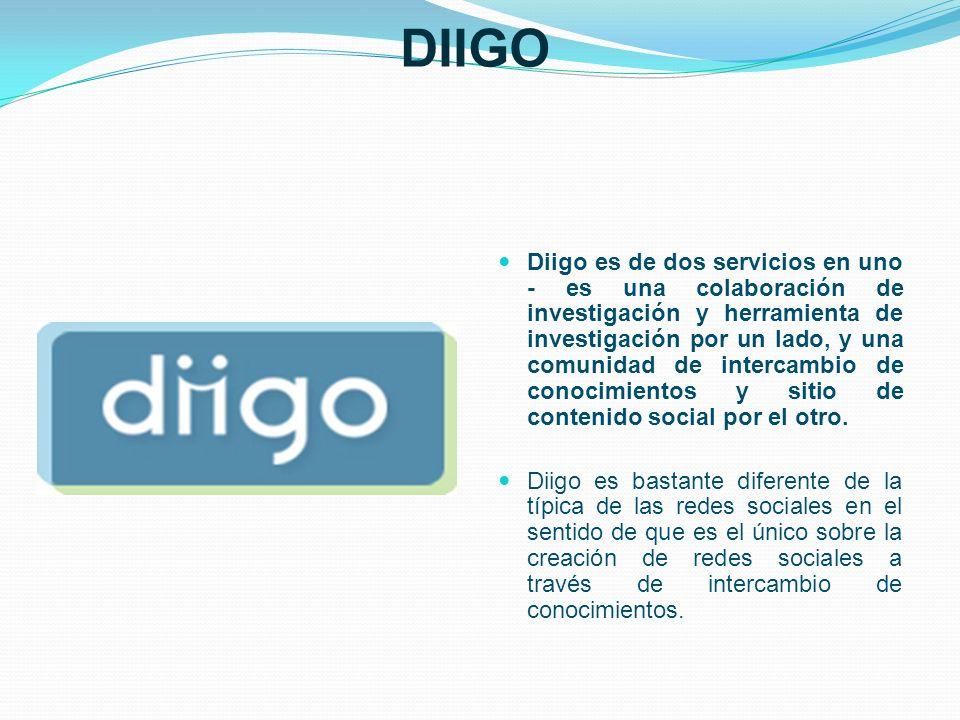 DIIGO Diigo es de dos servicios en uno - es una colaboración de investigación y herramienta de investigación por un lado, y una comunidad de intercamb