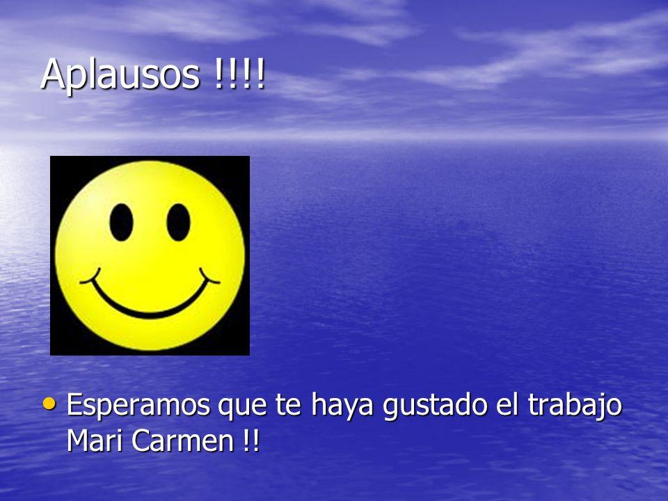 Aplausos !!!. Esperamos que te haya gustado el trabajo Mari Carmen !.