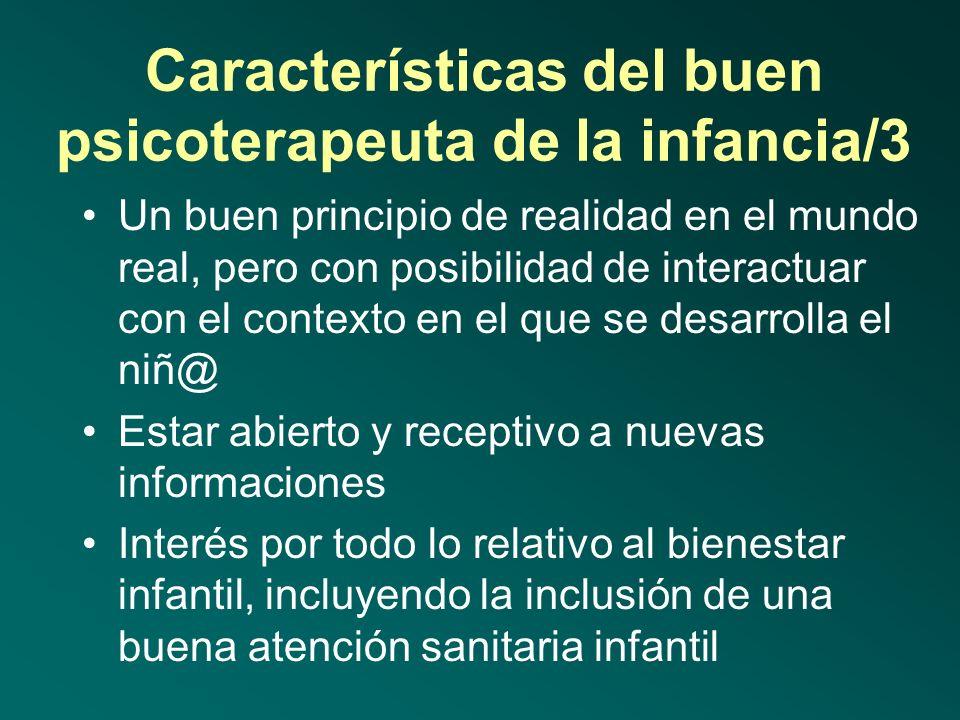 Características del buen psicoterapeuta de la infancia/2 Conseguir abrir su trabajo a otros profesionales, tanto para la evaluación como para obtener